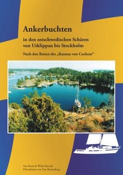 Ankerbuchten in den ostschwedischen Schären von Parczyk,  Beate, Parczyk,  Wido, Rautenberg,  Tim