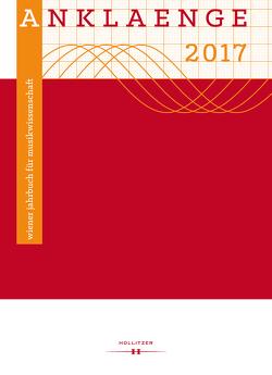 """ANKLAENGE 2017. """"Be/Spiegelungen"""". von Mayer-Hirzberger,  Anita, Szabó-Knotik,  Cornelia"""