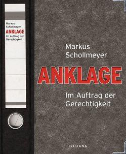 Anklage von Schollmeyer,  Markus