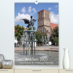 Anklam 2021 (Premium, hochwertiger DIN A2 Wandkalender 2021, Kunstdruck in Hochglanz) von Weiß,  Konrad