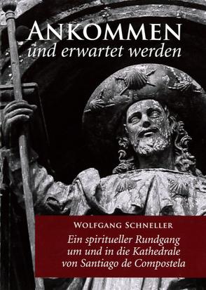 Ankommen und erwartet werden von Schneller,  Wolfgang