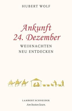 Ankunft 24. Dezember von Altepost,  Klaus, Wolf,  Hubert
