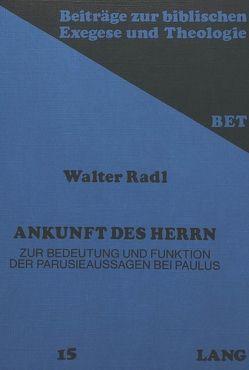 Ankunft des Herrn von Radl,  Walter