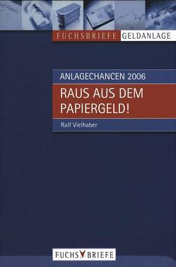 Anlagechancen 2006 von Vielhaber,  Ralf