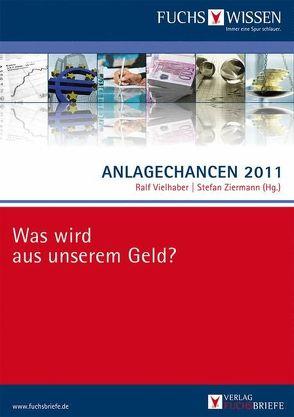 Anlagechancen 2011 von Vielhaber,  Ralf, Ziermann,  Stefan