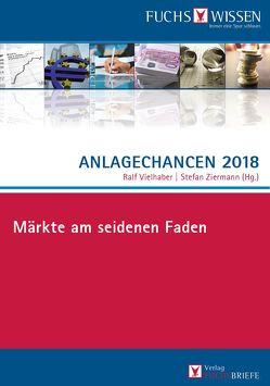 Anlagechancen 2018 von Ziermann,  Stefan