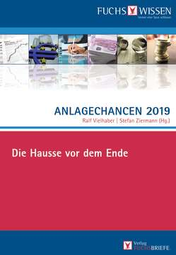 Anlagechancen 2019 von Ziermann,  Stefan