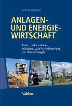 Anlagen- und Energiewirtschaft von Geldermann,  Jutta
