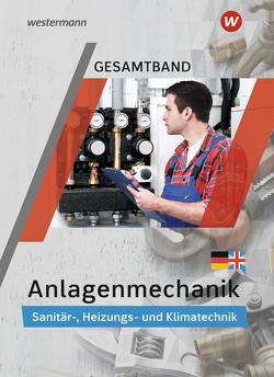 Anlagenmechanik / Anlagenmechanik Gesamtband von Bäck,  Hans-Joachim, Miller,  Wolfgang, Patzel,  Otmar, Wagner,  Helmut