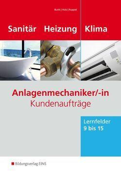 Anlagenmechaniker/-in Sanitär-, Heizungs- und Klimatechnik von Holz,  Thomas, Wolf,  Thomas