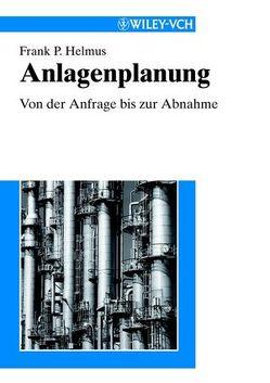 Anlagenplanung von Helmus,  Frank Peter