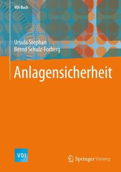 Anlagensicherheit von Schulz-Forberg,  Bernd, Stephan,  Ursula