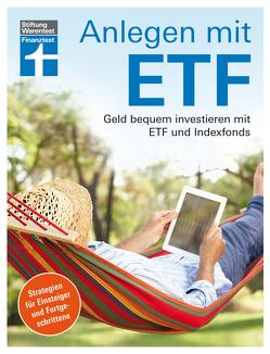 Anlegen mit ETF von Baur,  Dr. Gisela, Klotz,  Antonie, Linder,  Hans G., Wallstabe-Watermann,  Brigitte
