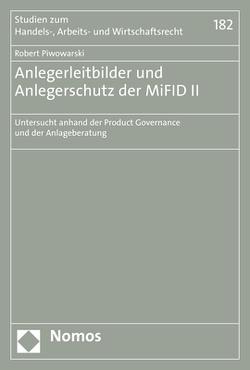 Anlegerleitbilder und Anlegerschutz der MiFID II von Piwowarski,  Robert