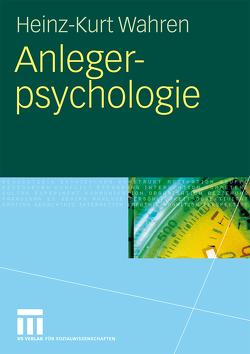 Anlegerpsychologie von Wahren,  Heinz-Kurt