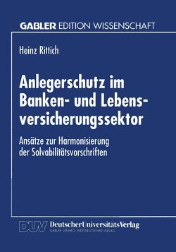 Anlegerschutz im Banken- und Lebensversicherungssektor von Rittich,  Heinz