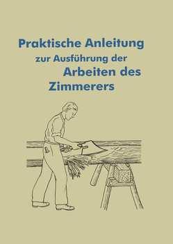 Anleitung für die Arbeiten des Zimmerers