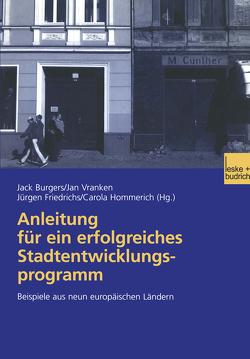 Anleitung für ein erfolgreiches Stadtentwicklungsprogramm von Burgers,  Jack, Hommerich,  Carola, Vranken,  Jan
