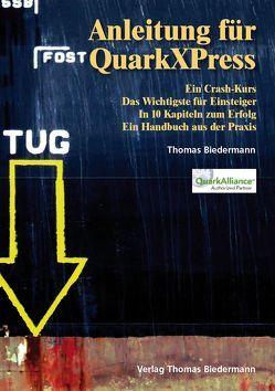 Anleitung für QuarkXPress von Biedermann,  Thomas