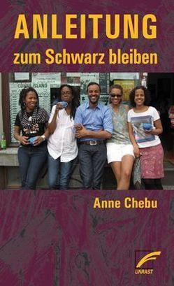 Anleitung zum Schwarz bleiben von Chebu,  Anne