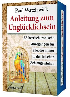 Anleitung zum Unglücklichsein von Watzlawick,  Paul
