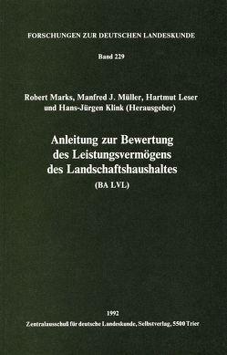 Anleitung zur Bewertung des Leistungsvermögens des Landschaftshaushaltes (BA LVL) von Klink,  Hans J, Leser,  Hartmut, Marks,  Robert, Müller,  Manfred J.