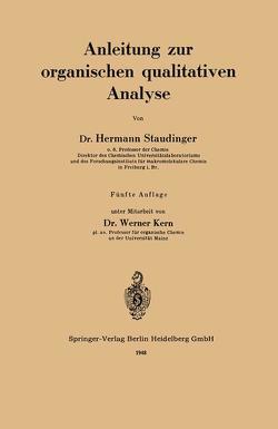 Anleitung zur organischen qualitativen Analyse von Kern,  Werner, Staudinger,  Hermann