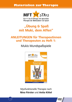 Anleitungen für Therapeutinnen und Therapeuten zu Heft 1 von MFT 4-8 sTArs von Förster,  Nina, Kittel,  Anita
