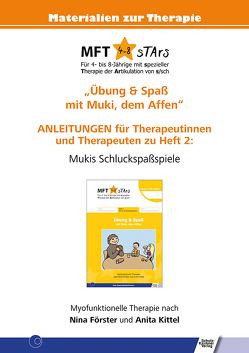 Anleitungen für Therapeutinnen und Therapeuten zu Heft 2 von MFT 4-8 sTArs von Förster,  Nina, Kittel,  Anita