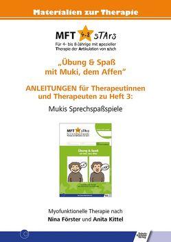 Anleitungen für Therapeutinnen und Therapeuten zu Heft 3 von MFT 4-8 sTArs von Förster,  Nina, Kittel,  Anita
