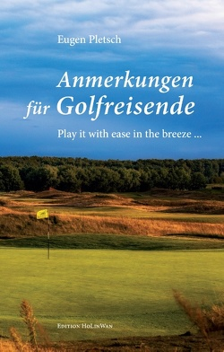 Anmerkungen für Golfreisende von Pletsch,  Eugen