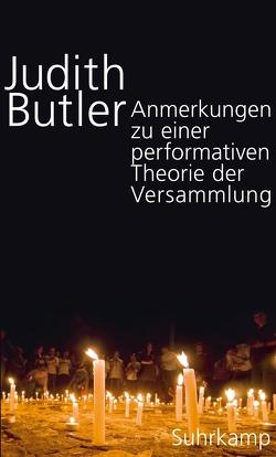 Anmerkungen zu einer performativen Theorie der Versammlung von Born,  Frank, Butler,  Judith