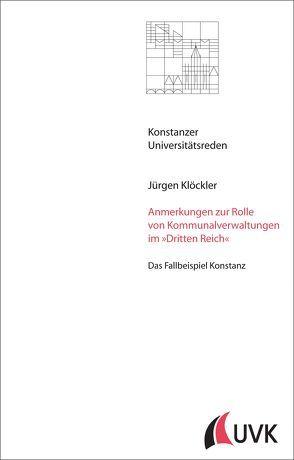 Anmerkungen zur Rolle von Kommunalverwaltungen im 'Dritten Reich' von Klöckler,  Jürgen