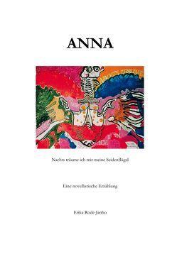 Anna von Rode-Janho,  Erika