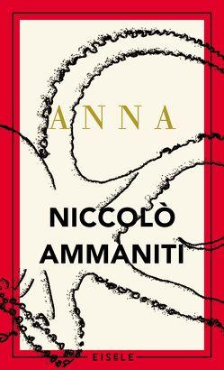 Anna von Ammaniti,  Niccolò, Ruby,  Luis