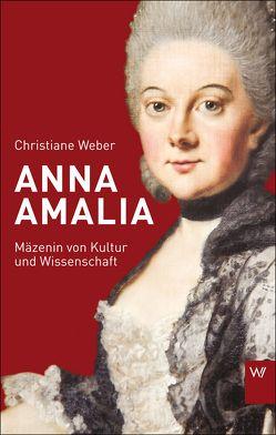 Anna Amalia von Weber,  Christiane