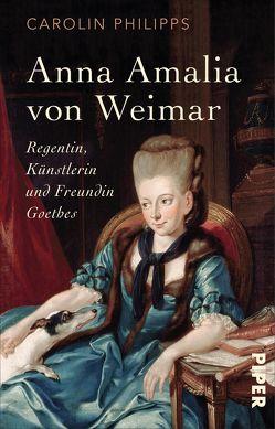 Anna Amalia von Weimar von Philipps,  Carolin