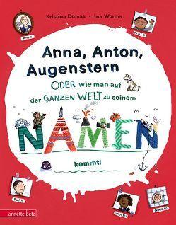 Anna, Anton, Augenstern von Dumas,  Kristina, Worms,  Ina