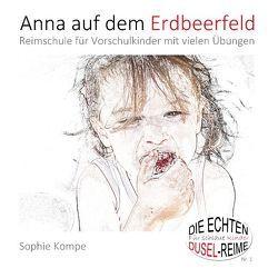 Anna auf dem Erdbeerfeld von Kompe,  Sophie