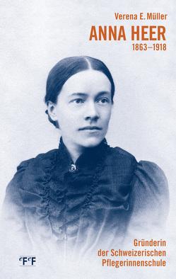 Anna Heer 1863-1918 von Müller,  Verena E