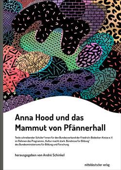 Anna Hood und das Mammut von Pfännerhall von Schinkel,  André