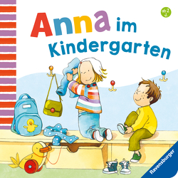 Anna im Kindergarten von Schwarz,  Regina, Westphal,  Catharina