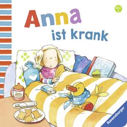 Anna ist krank von Schwarz,  Regina, Westphal,  Catharina