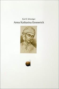 Anna Katharina Emmerick von Bockhorst,  Aloys, Schmöger,  Karl E