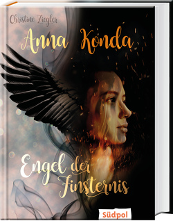 Anna Konda – Engel der Finsternis von Ziegler,  Christine