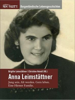 Anna Leimstättner von Heindl,  Christine, Leimstättner,  Brigitte