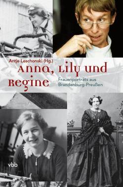 Anna, Lily und Regine von Leschonski,  Antje
