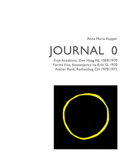Anna Maria Kupper – Journal 0 von Kupper,  Anna Maria