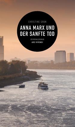 Anna Marx und der sanfte Tod (eBook) von Grän,  Christine