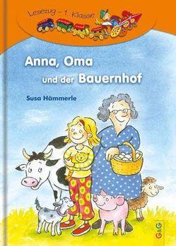 Anna, Oma und der Bauernhof von Antoni,  Birgit, Hämmerle,  Susa
